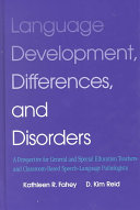 Language Development  Differences  and Disorders