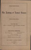 Proceedings of The Academy of Natural Sciences (Vol. LIII, Part III -- Sept., Oct., Nov., Dec., 1901)