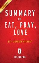 Summary of Eat  Pray  Love