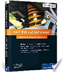 SAP BW auf SAP HANA  : Implementierung und Migration - Voraussetzungen, Vor- und Nacharbeiten