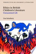 Ethics in British Children's Literature