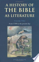 A History Of The Bible As Literature From Antiquity To 1700