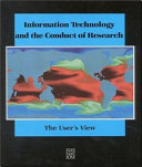 Information Technology and the Conduct of Research