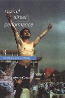 Radical Street Performance