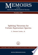 Splitting Theorems for Certain Equivariant Spectra