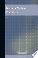 Issues in Medical Chemistry  2011 Edition Book