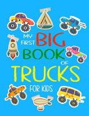 My First Big Book of Trucks For Kids Book PDF