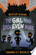 Munchem Academy, Book 2: The Girl Who Knew Even More