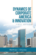 Dynamics of Corporate America & Innovation