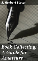 Book Collecting: A Guide for Amateurs