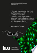 Organs on chips for the pharmaceutical development process