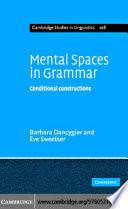 Mental Spaces in Grammar