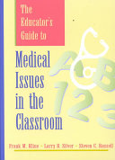 The Educator s Guide to Medical Issues in the Classroom
