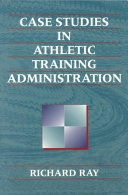 Case Studies in Athletic Training Administration