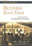 Buddha Root Farm