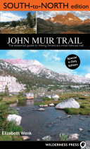 John Muir Trail  South to North edition