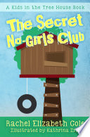 The Secret No Girls Club  Kids in the Tree House   1