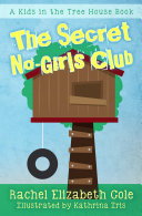 Pdf The Secret No-Girls Club (Kids in the Tree House, #1) Telecharger