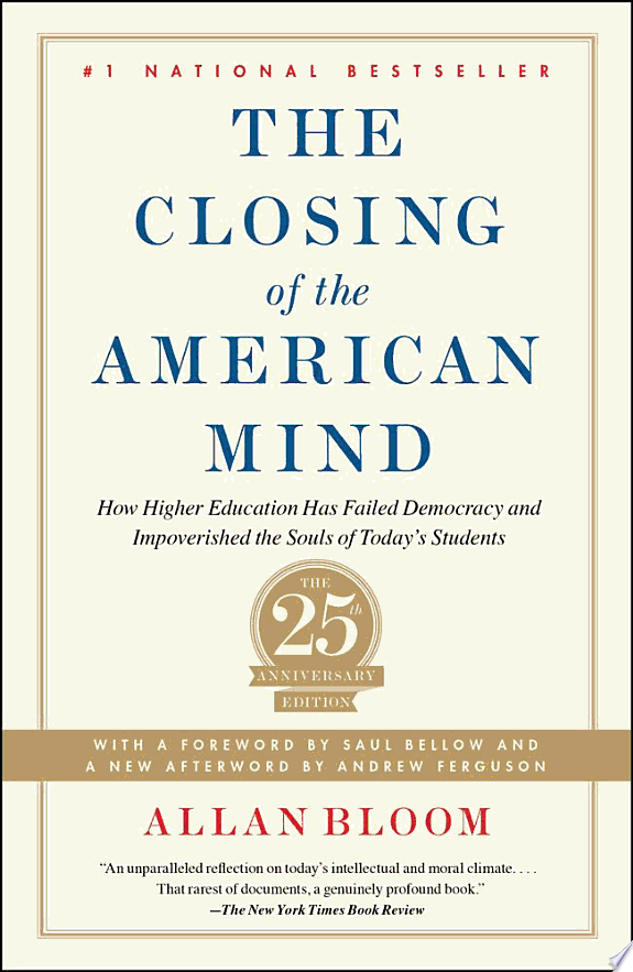Closing of the American Mind