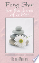 Feng Shui For The Loss Of A Pet Book PDF