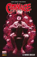 Carnage (2015) : Le monde obscur