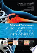 Advanced Techniques in Musculoskeletal Medicine   Physiotherapy   E Book