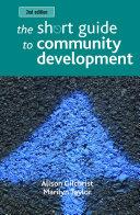 The Short Guide to Community Development 2e