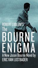 Robert Ludlum's (TM) The Bourne Enigma Pdf/ePub eBook