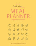 Family Of 4 Meal Planner 52 Weeks Nutrition Log Book