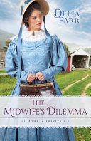 The Midwife's Dilemma (At Home in Trinity Book #3) [Pdf/ePub] eBook