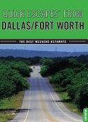 Quick Escapes® From Dallas/Fort Worth [Pdf/ePub] eBook
