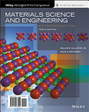 Materials Science and Engineering  An Introduction  10e WileyPLUS   Abridged Loose leaf