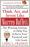 Pdf Think, Act, and Invest Like Warren Buffett: The Winning Strategy to Help You Achieve Your Financial and Life Goals Telecharger