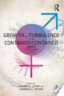 Growth And Turbulence In The Container Contained Bion S Continuing Legacy Book PDF