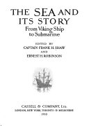 The Sea and Its Story from Viking Ship to Submarine