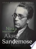Ninka interviewer Aksel Sandemose