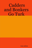 Cadders and Bonkers Go Turk