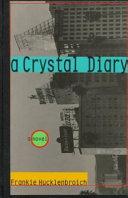 A Crystal Diary