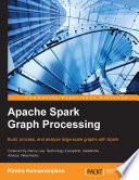 Apache Spark Graph Processing