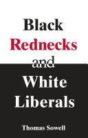 Black Rednecks & White Liberals Pdf/ePub eBook