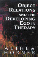 Object Relations and the Developing Ego in Therapy