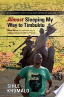 Almost Sleeping my way to Timbuktu