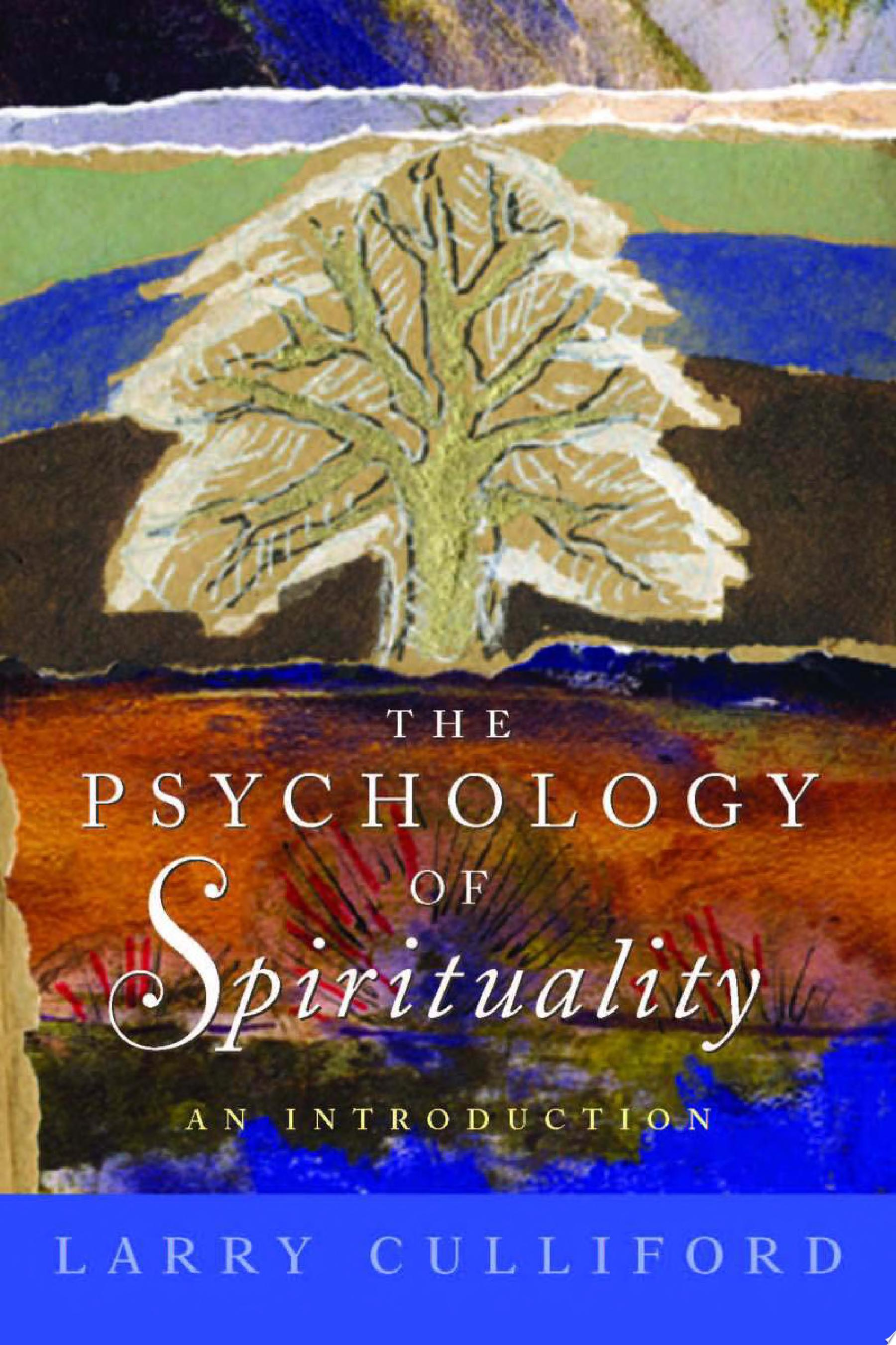 The Psychology of Spirituality