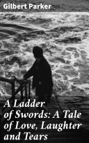 Pdf A Ladder of Swords: A Tale of Love, Laughter and Tears
