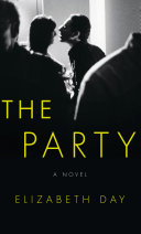 The Party: The most compelling new read of the summer [Pdf/ePub] eBook