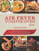 Air Fryer Toaster Oven Cookbook For Beginners 2020 Book