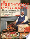The Prudhomme Family Cookbook Book PDF