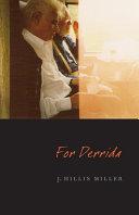 For Derrida