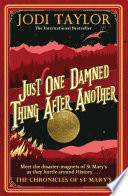 Just One Damned Thing After Another Book