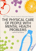 The Physical Care of People with Mental Health Problems Book